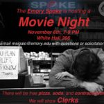 Join The Emory Spoke for a Movie Night!